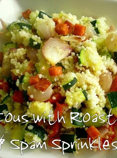 Ballads of Salads! – Cous cous with Roast Veges & Spam Sprinkles