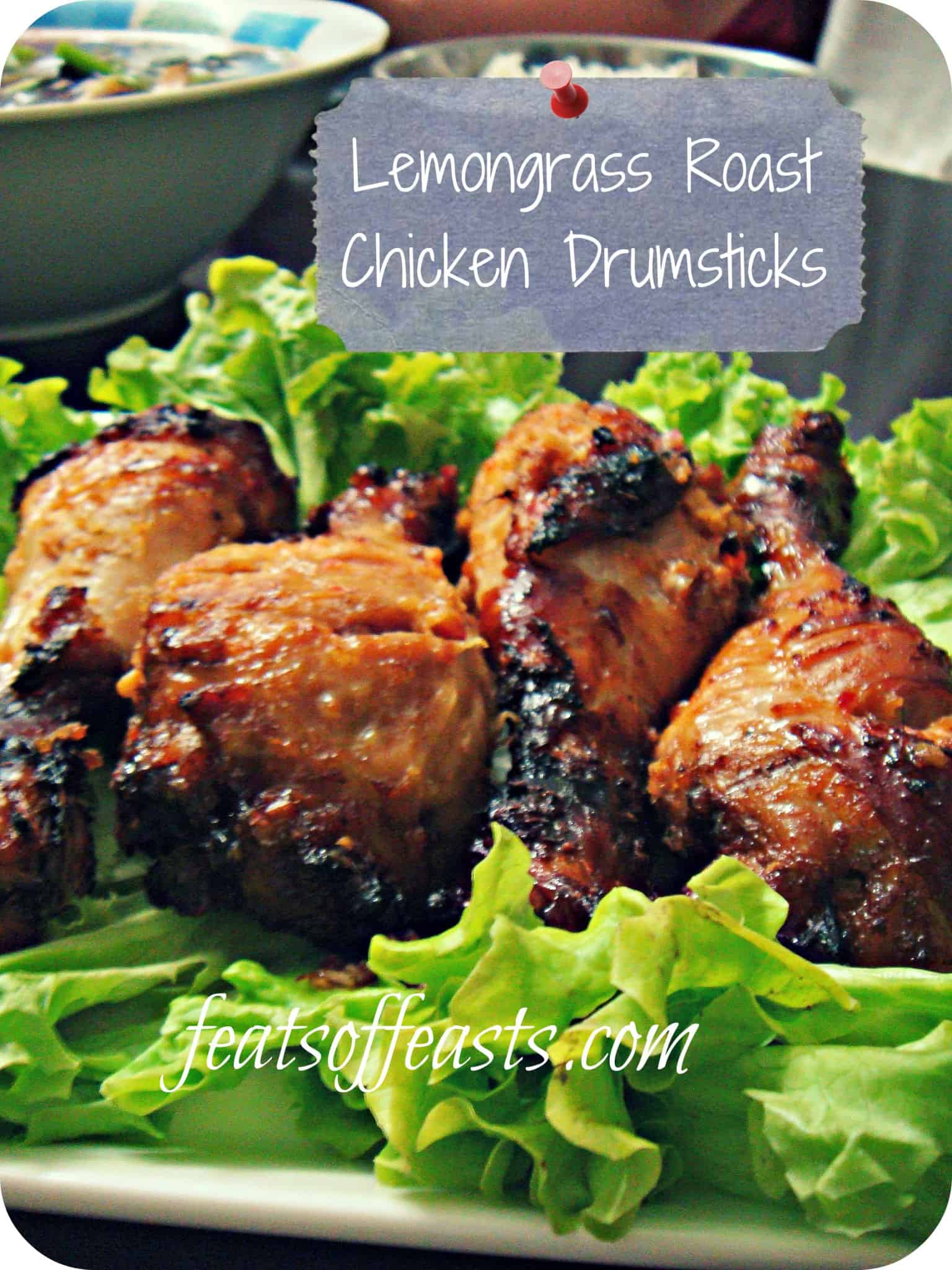 Lemongrass Roast Chicken Drumsticks – Back 2 Back
